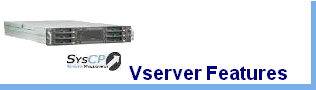 Vserver Features
